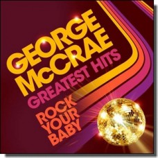 Rock Your Baby: Greatest Hits [LP]