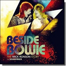 Beside Bowie: The Mick Ronson Story (OST) [CD]