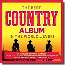 The Best Country Album in the World... Ever! [3CD]