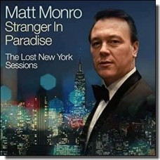 Stranger In Paradise: The Lost New York Sessions [2CD]
