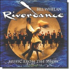Riverdance - Music From The Show [CD]