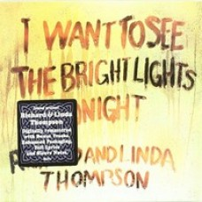 I Want to See the Bright Lights Tonight [CD]