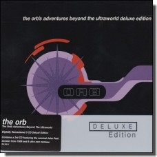 The Orb's Adventures Beyond the Ultraworld [Deluxe edition] [3CD]