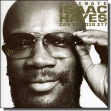 Can You Dig It: The Ultimate Isaac Hayes [2CD]