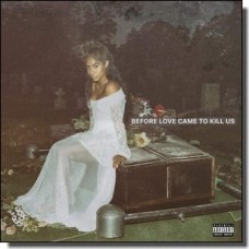 Before Love Came To Kill Us [CD]