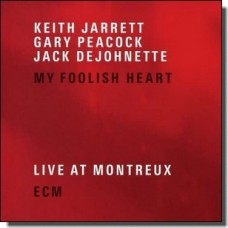 My Foolish Heart - Live At Montreux 2001 [2CD]