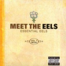 Meet the Eels: Essential Eels 1996-2006, Vol. 1 [CD+DVD]
