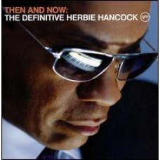 Then and Now: The Definitive Herbie Hancock [CD+DVD]