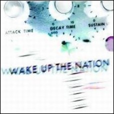Wake Up the Nation [CD]