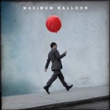 Maximum Balloon [CD]
