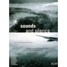 Sounds and Silence - Travels with Manfred Eicher [DVD]