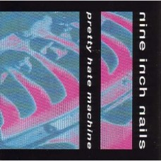 Pretty Hate Machine [CD]