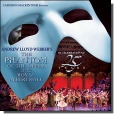 Phantom of the Opera at the Albert Hall (25th Anniversary Edition)  [2CD]