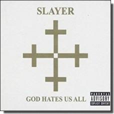 God Hates Us All [CD]