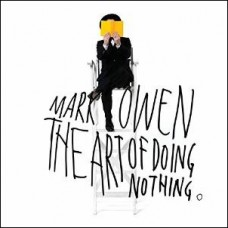 The Art of Doing Nothing [CD]