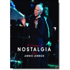 An Evening of Nostalgia with Annie Lennox [DVD]