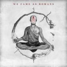 We Came As Romans [CD]