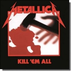 Kill 'Em All [CD]