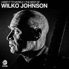 I Keep It To Myself: The Best of Wilko Johnson [2CD]