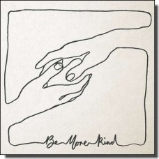 Be More Kind [CD]