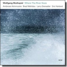 Where the River Goes [CD]