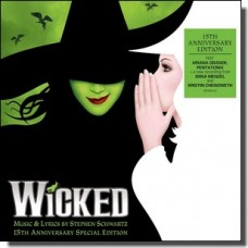 Wicked (The 15th Anniversary Edition) [2CD]