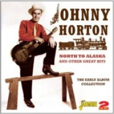 North To Alaska and Other Great Hits: The Early Album Collection [2CD]