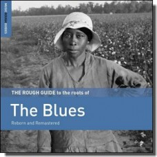 The Rough Guide to the Roots of the Blues [CD]
