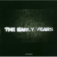The Early Years [CD]