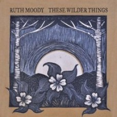 These Wilder Things [CD]