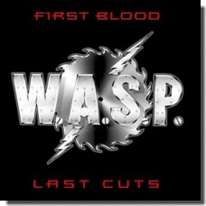 First Blood, Last Cuts [Digipak] [CD]