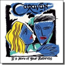 It's None of Your Business [CD]
