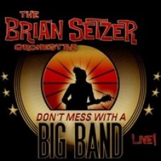 Don't Mess With A Big Band - Live! [2CD]