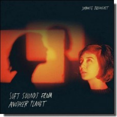 Soft Sounds From Another Planet [CD]