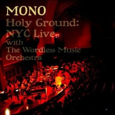Holy Ground : NYC Live with The Wordless Music Orchestra [CD+DVD]