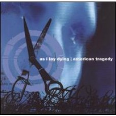 As I Lay Dying / American Tragedy [Split] [CD]