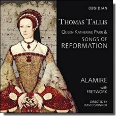 Queen Katherine Parr & Songs of Reformation [CD]