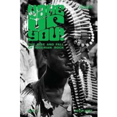 Wake Up You! vol. 1: The Rise and Fall of Nigerian Rock (1972-1977) [CD]