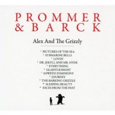 Alex And the Grizzly [CD]