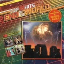Top Ten Hits of the End of the World [CD]