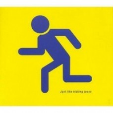 Just Kicking Like Jesus [CD]