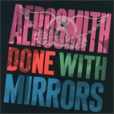 Done with Mirrors [CD]
