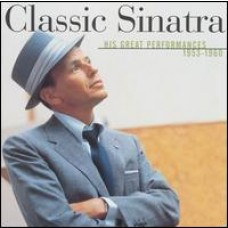 Classic Sinatra - His Great Performances 1953-1960 [CD]