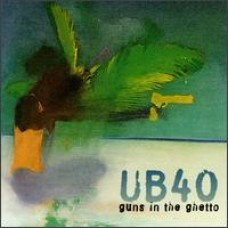 Guns in the Ghetto [CD]