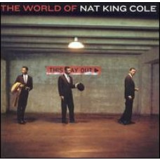The World of Nat King Cole [CD]