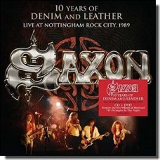 10 Years of Denim and Leather: Live at Nottingham Rock City 1989 [CD+DVD]