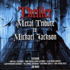 Thriller - A Metal Tribute To Michael Jackson [CD]