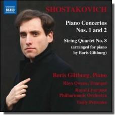 Shostakovich: Piano Concertos Nos. 1 and 2 | String Quartet No. 8 [CD]