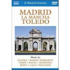 A Musical Journey: Madrid, La Mancha, Toledo [DVD]