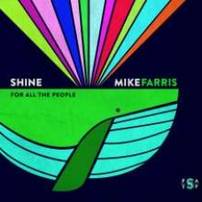 Shine For All the People [CD]
